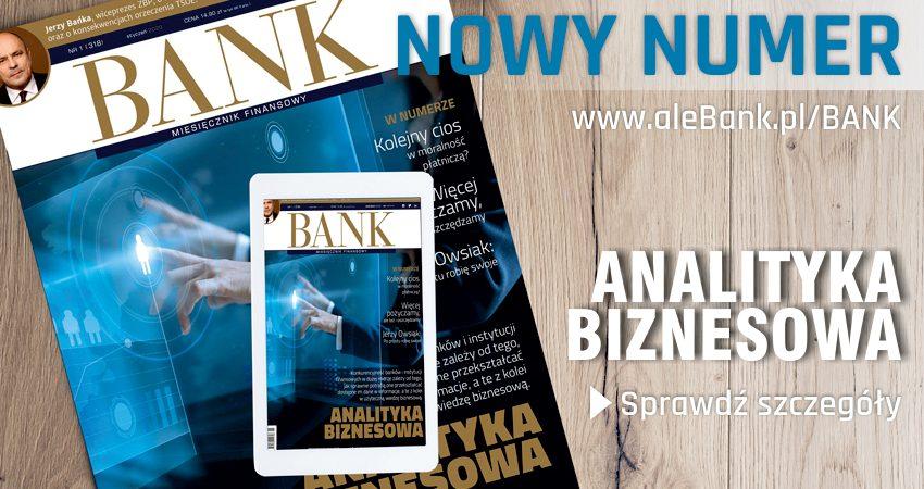 """""""Miesięcznik Finansowy BANK"""" – styczeń 2020"""