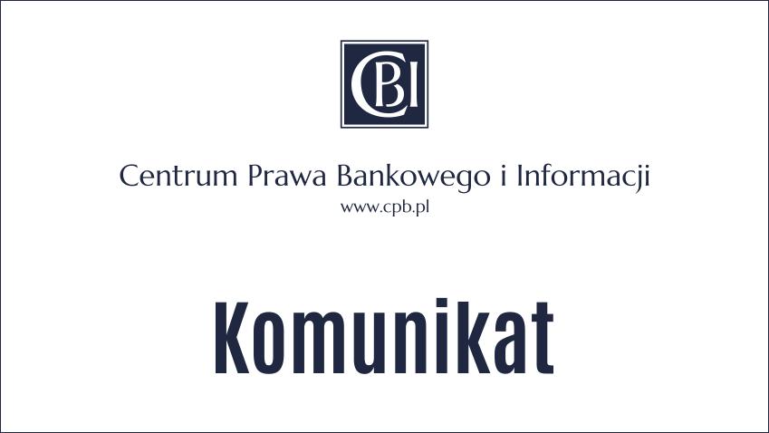 Zmiana organizacji pracy Centrum Prawa Bankowego i Informacji