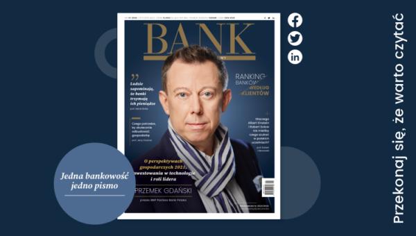 """""""Miesięcznik Finansowy BANK"""" – Trudne wyzwania na początku roku"""