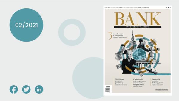 """""""Miesięcznik Finansowy BANK"""" luty 2021 – Dekada zmian"""