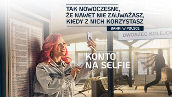 Tak nowoczesne, że niezauważalne – ruszyła kampania wizerunkowa banków w Polsce