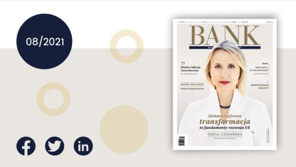 """""""Miesięcznik Finansowy BANK"""" – sierpień 2021. Przewaga konkurencyjna"""